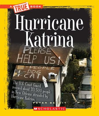 Hurricane Katrina By Benoit, Peter